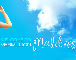 Welcome to Vermillion Maldives